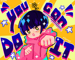 Shigeo Says: YOU CAN DO IT!