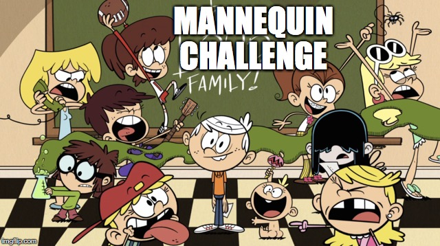 Loud family doing the Mannequin Challenge by CartoonTeen18