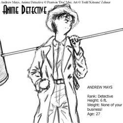 Andrew Mays--Anime Detective