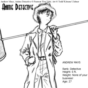 Andrew Mays--Anime Detective by godmoder