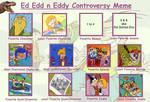 My Ed, Edd n Eddy Controversy Meme