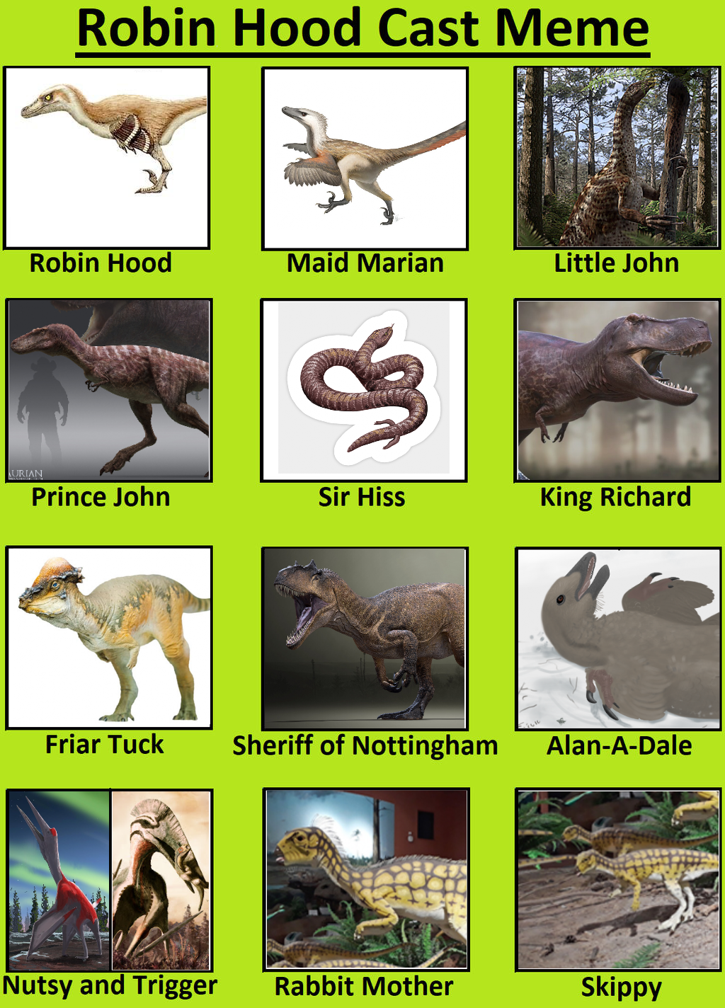 Robin Hood (Dinosaur Style)