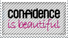 Confidence Is Beautiful by RuthlessDreams