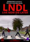 LNDL: The Movie