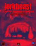 Jerkbeast: The Movie