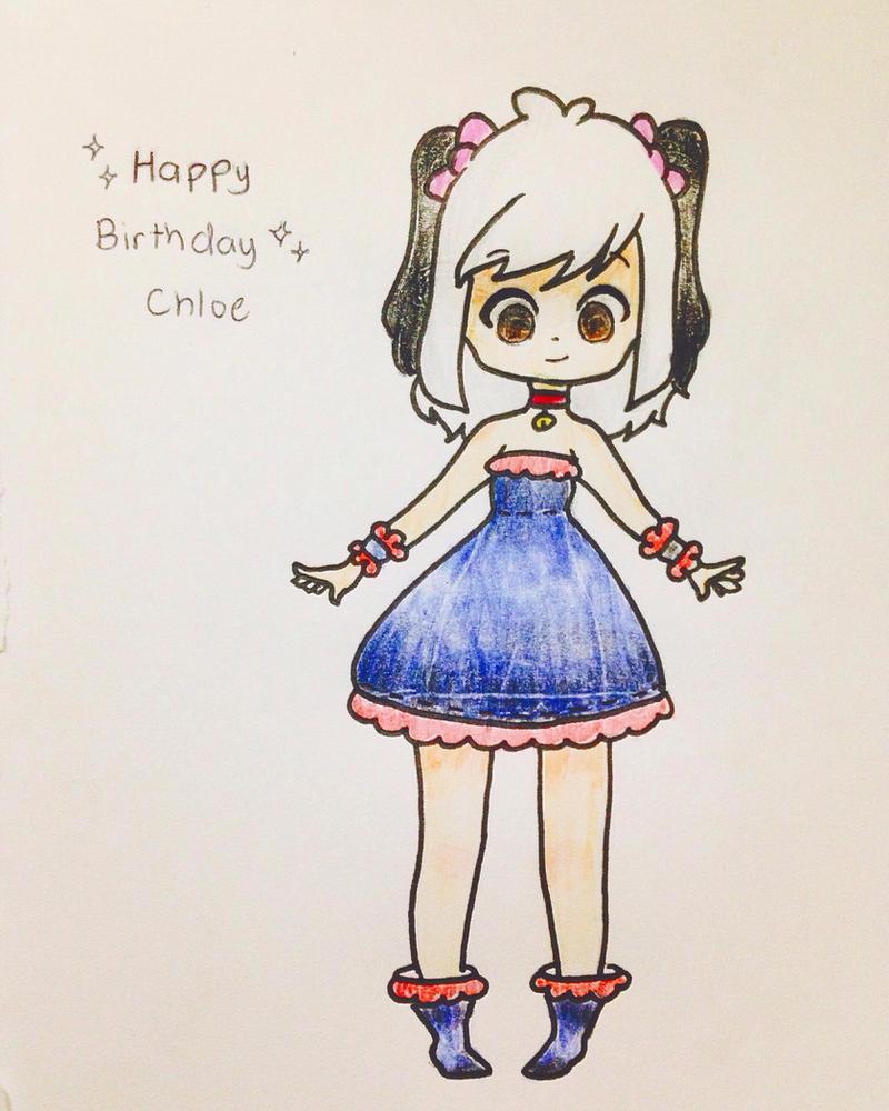 = Happy Birthday CHLOE = by Jebie