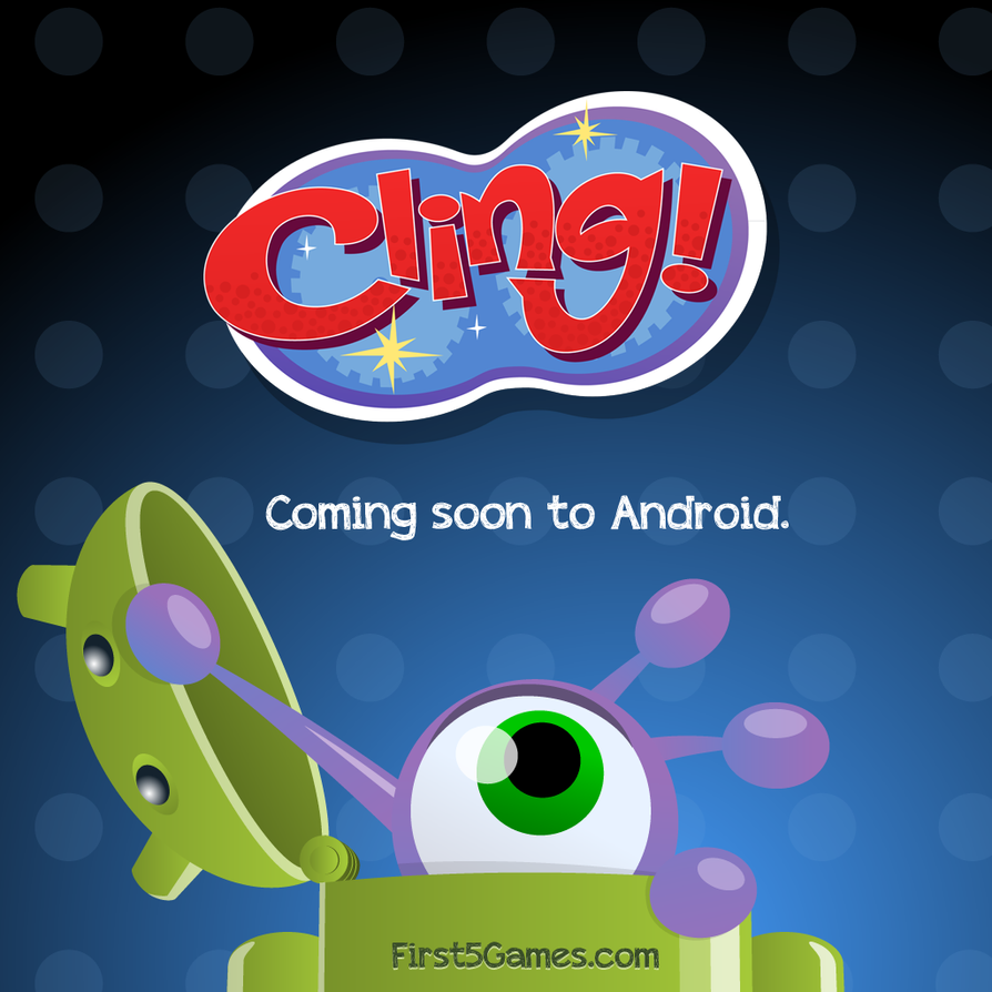 Cling! for Android Teaser by AllanAlegado