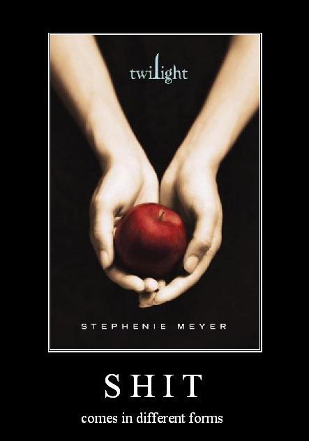 Motivational Poster_twilight by Ireallyhatenicknames