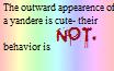 Yandere Behavior(Read Desc.) by Griffonmender