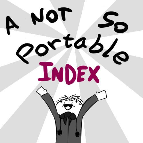 A NOT SO PORTABLE INDEX   by NOT a Hazard