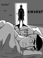 Daddy, Are You AWAKE? by Kiki564