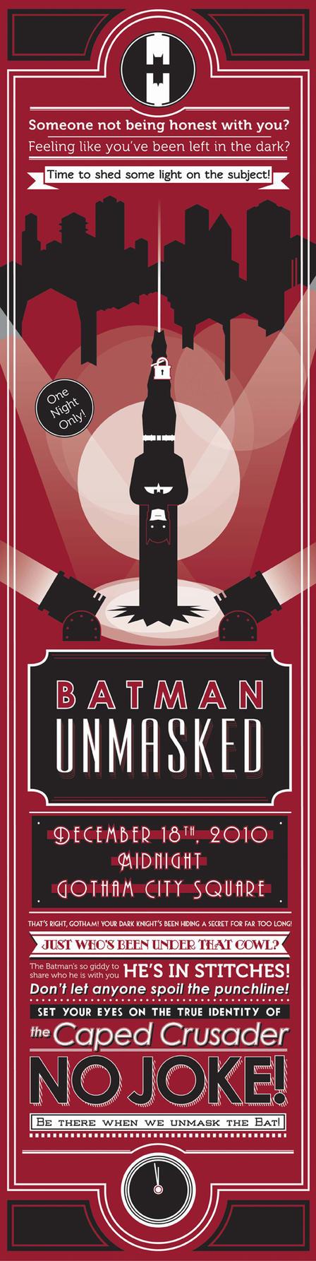 Batman Unmasked Poster by BombtasticDynamo