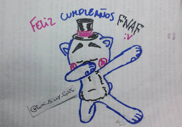 Happy birthday fnaf! Feliz cumple fnaf!