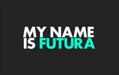 I'm Futura Wallpaper