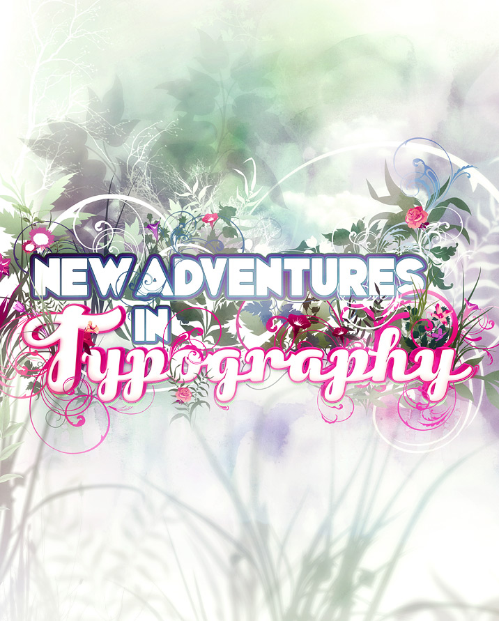 New adventures in typography by Shinybinary