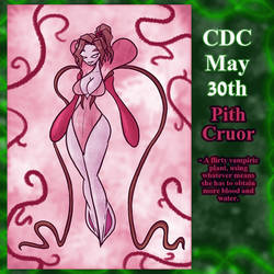 CDC May Day 30: Pith Cruor by Deterex525