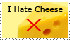 I Hate Cheese Stamp by Darkselia