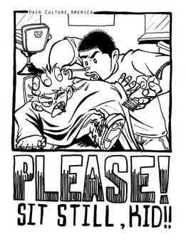 PLEASE Sit Still, Kid