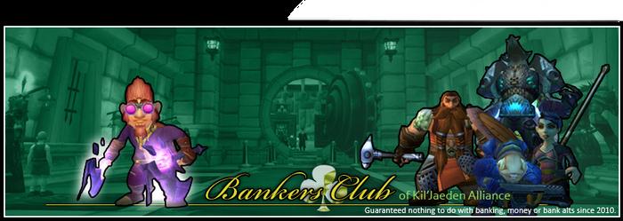 Bankers Club of Kil'Jaeden Alliance