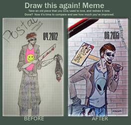 Draw this again meme, Postal Dude
