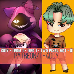 2019 - Term 1 - Tier 1 - Two Pixel Art - $1 by ThaisMarino-Sensei