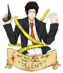 That ticket called ''TALENT''