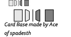 Card base by AceofspadesTH