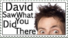 David Sees Stamp by GangsterMuffin