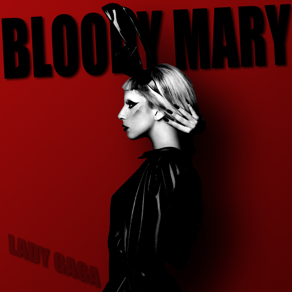Lady Gaga - Bloody Mary by CdCoversCreations