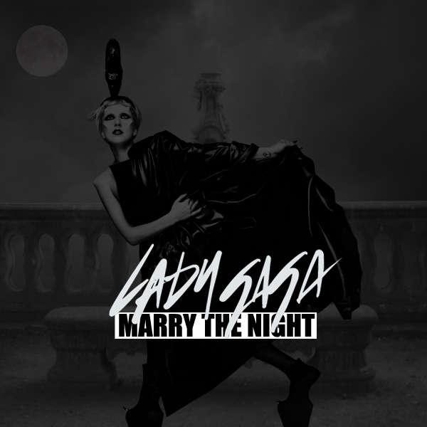 Lady Gaga - Marry The Night 2 by CdCoversCreations