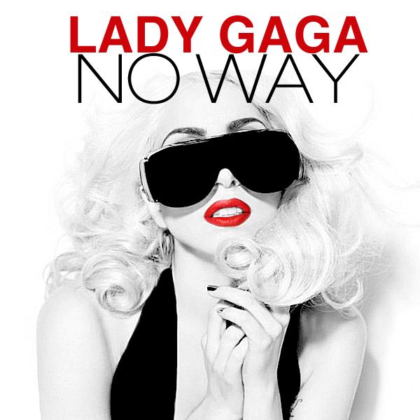 lady_gaga___no_way_by_cdcoverscreations-