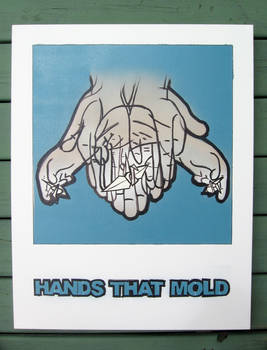 Hands That Mold