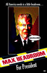 MAX HEADROOM FOR PRESIDENT