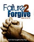 Failure 2 Forgive