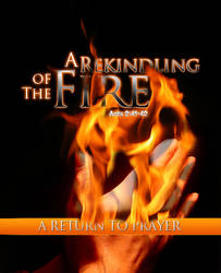 Prayer: Rekindle The Fire by cgitech