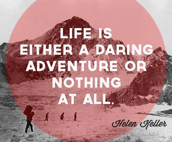 Life is a daring adventure by Lauren-Gowler