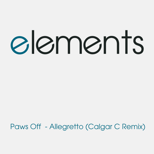 Paws Off - Allegretto (Calgar C Remix) by calgarc