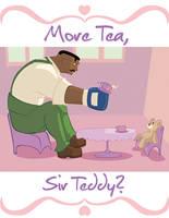Dudley's Tea Time by HeroGear
