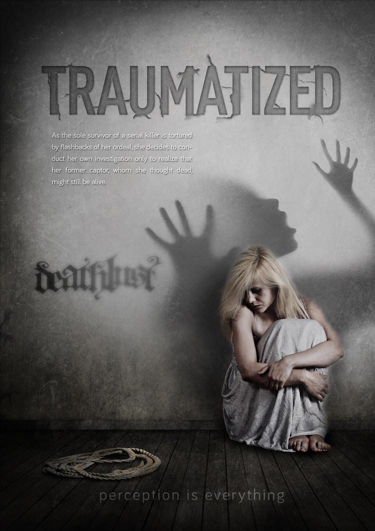 Traumatized 1Sheet keyart by diefor