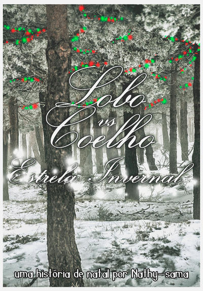 Lobo vs Coelho - Estrela Invernal by BarbaraTP
