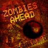 Zombies Ahead Icon by ScaperDeage