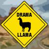 Drama Llamas Ahead by ScaperDeage
