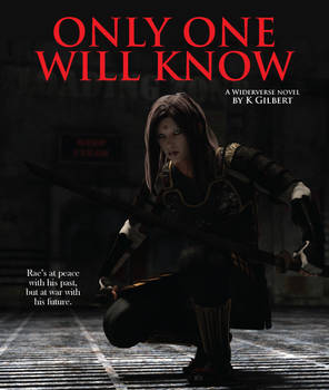 Book Cover: Only One Will Know, by K Gilbert