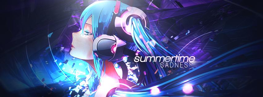 Summertime Sadness by JamesxpGFX