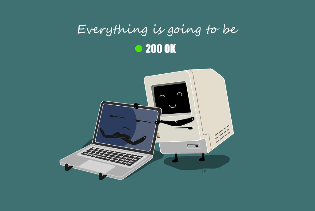 Everything will be 200 OK by aznweirdo