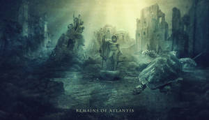 Remains Of Atlantis by BenjaminHaley