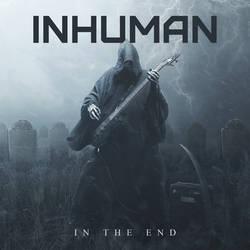 Inhuman In The End by BenjaminHaley