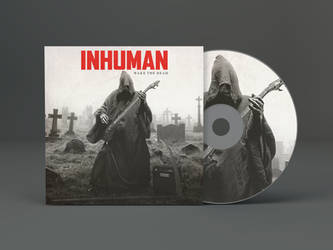 Inhuman Wake The Dead