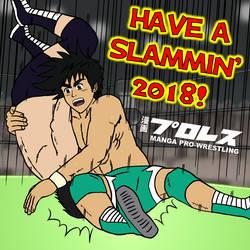 Manga Pro-Wrestling: Have a Slammin' 2018! by DetectiveMask