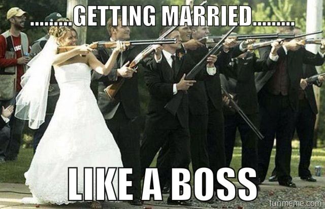 Getting married.....like a boss by AgentKit95